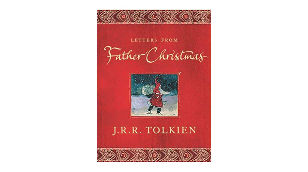 Father Christmas Letters Tolkien.Tolkien S Christmas Book May Be The Only One You Need To