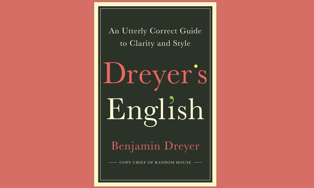 Everyone Can Benefit from Dreyer's English — Especially Scholars